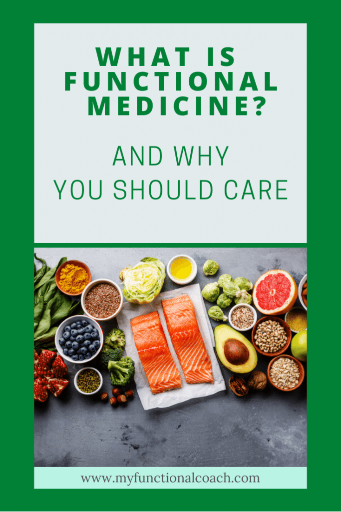 What is functional medicine and why you should care.