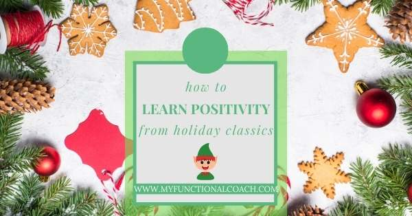 10 Positive Life Lessons I Learned from Holiday Movies