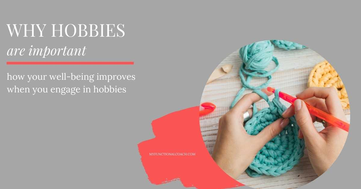 The Power and Amazing Benefits of Hobbies
