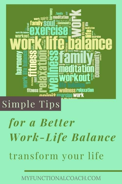 Simple Tips for a Better Work-Life Balance
