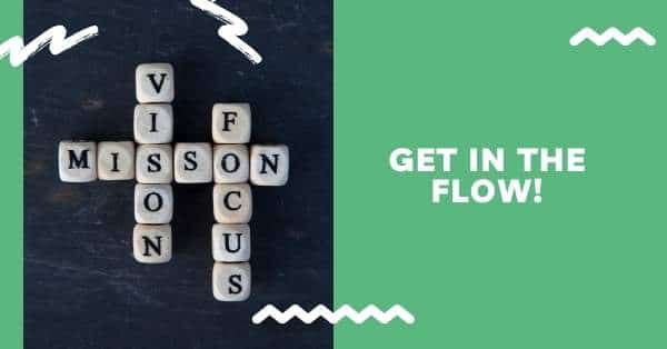 How to Get Flow: Six Steps